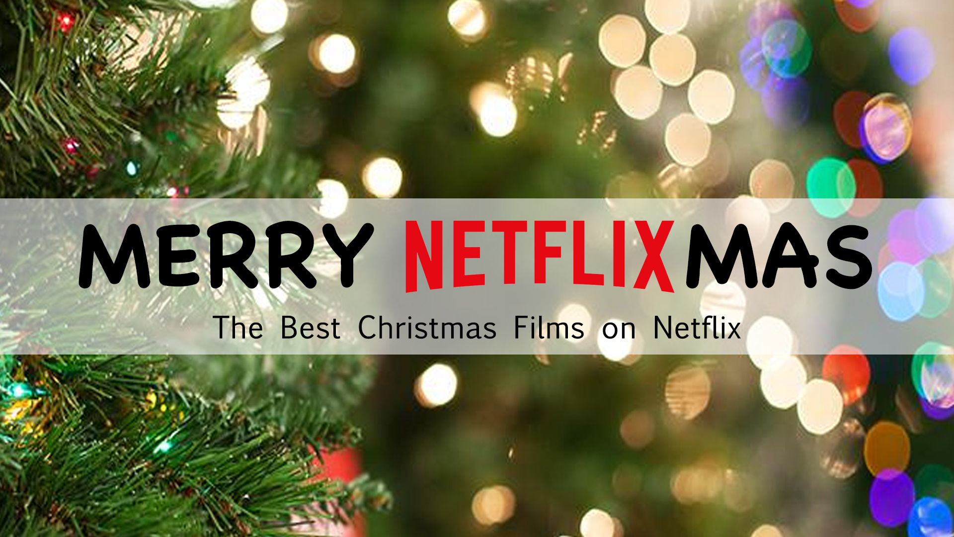 The Best Christmas Films on Netflix